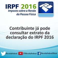 Contribuinte Já Pode Consultar Extrato Da Declaração Do IR 2016